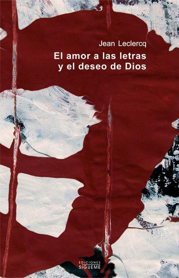 AMOR A LAS LETRAS Y EL DESEO DE DIOS - LIBRERIA PAULINAS