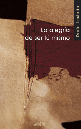 ALEGRIA DE SER TU MISMO - LIBRERIA PAULINAS