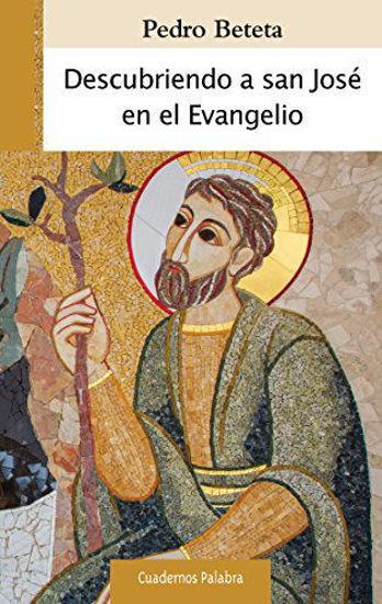 Foto de DESCUBRIENDO A SAN JOSE EN EL EVANGELIO (PALABRA)