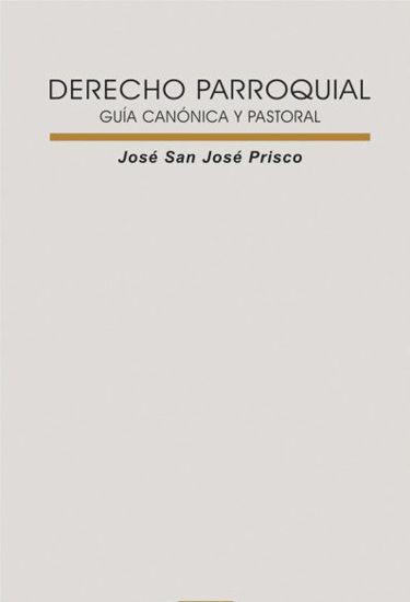 DERECHO PARROQUIAL #89 GUIA CANONICA Y PASTORAL