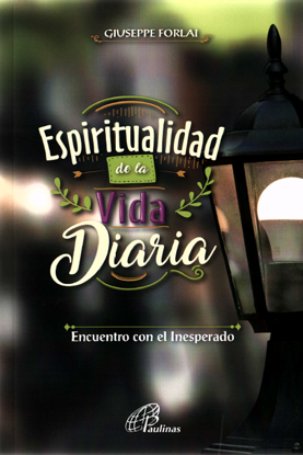 ESPIRITUALIDAD DE LA VIDA DIARIA