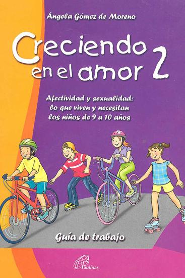 CRECIENDO EN EL AMOR #2 GUIA DE TRABAJO (INCLUYE CD)
