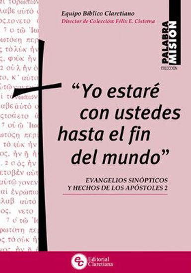 Picture of YO ESTARE CON USTEDES HASTA EL FIN DEL MUNDO #7 EVANGELIOS SINOPTICOS Y HECHOS DE LOS APOSTOLES 2