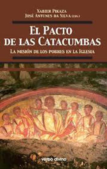 Foto de PACTO DE LAS CATACUMBAS LA MISION DE LOS POBRES EN LA IGLESIA