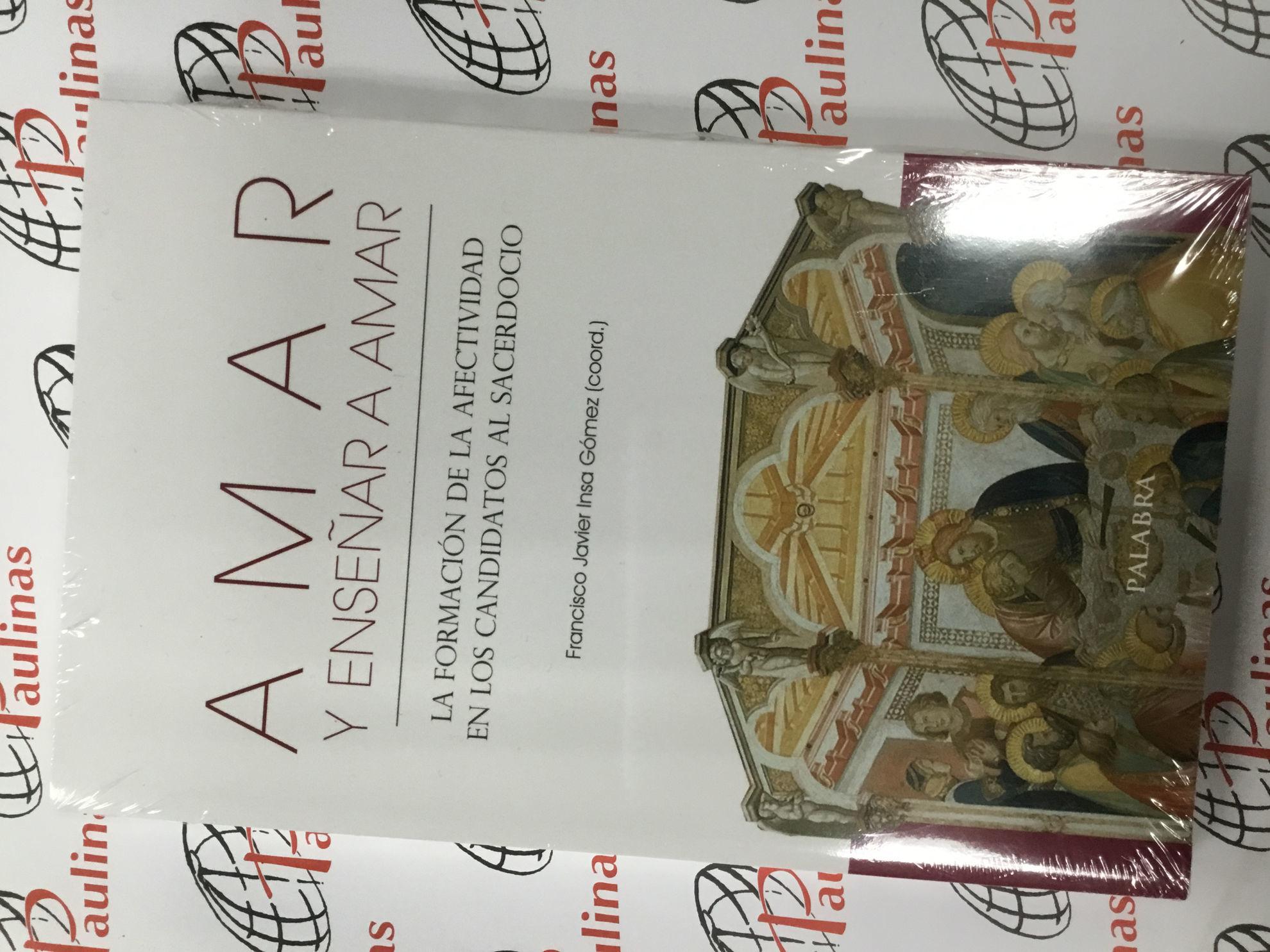 Picture of AMAR Y ENSEÑAR A AMAR (PALABRA) Formacion de la Afectividad en los candidatos al Sacerdocio