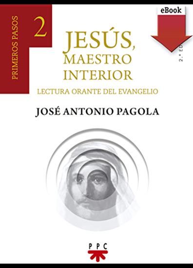 Picture of JESUS MAESTRO INTERIOR #2 PRIMEROS PASOS (PPC) Lectura Oracte del Evangelio