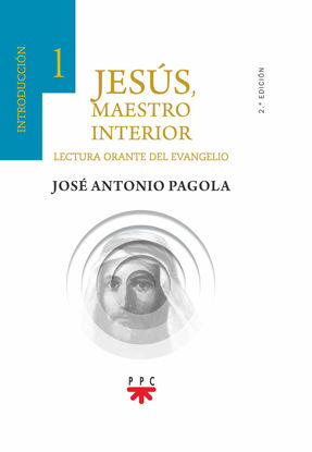 Picture of JESUS MAESTRO INTERIOR #1 INTRODUCCION (PPC) Lectura Oracte del Evangelio