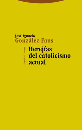 Picture of HEREJIAS DEL CATOLICISMO ACTUAL (TROTTA)