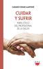 Picture of CUIDAR Y SUFRIR Perfil etico del profesional de la salud (PPC)