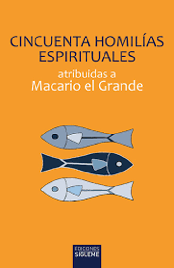Picture of CINCUENTA HOMILIAS ESPIRITUALES (SIGUEME) Atribuidas a Macario el Grande