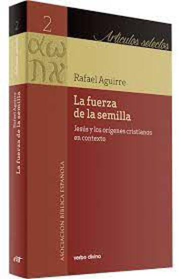 Picture of FUERZA DE LA SEMILLA #2 (VD) JESUS Y LOS ORIGENES CRISTIANOS EN CONTEXTO