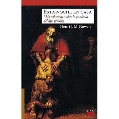 Picture of ESTA NOCHE EN CASA #166 Mas reflexiones sobre la parabola del hijo prodigo