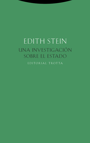 Picture of INVESTIGACION SOBRE EL ESTADO (TROTTA) Edith Stein