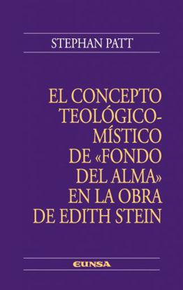 Picture of CONCEPTO TEOLOGICO MISTICO DE FONDO DEL ALMA EN LA OBRA DE EDITH STEIN